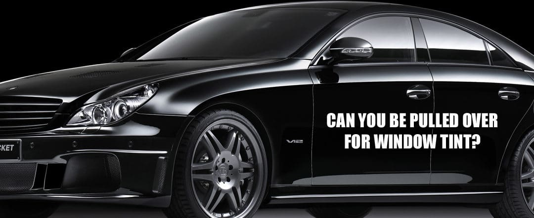 Can I be Pulled Over for Window Tint In Delaware and Maryland?